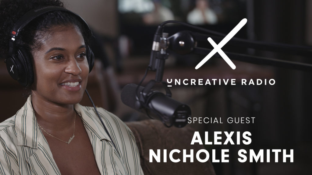 uncreative radio with alexis nichole smith