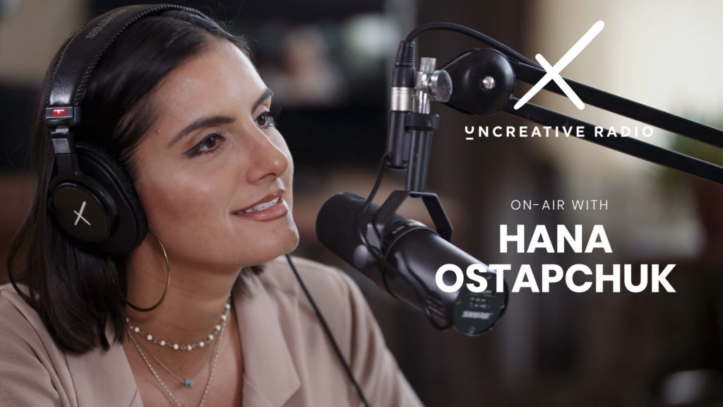 Uncreative Radio with Hana Ostapchuk