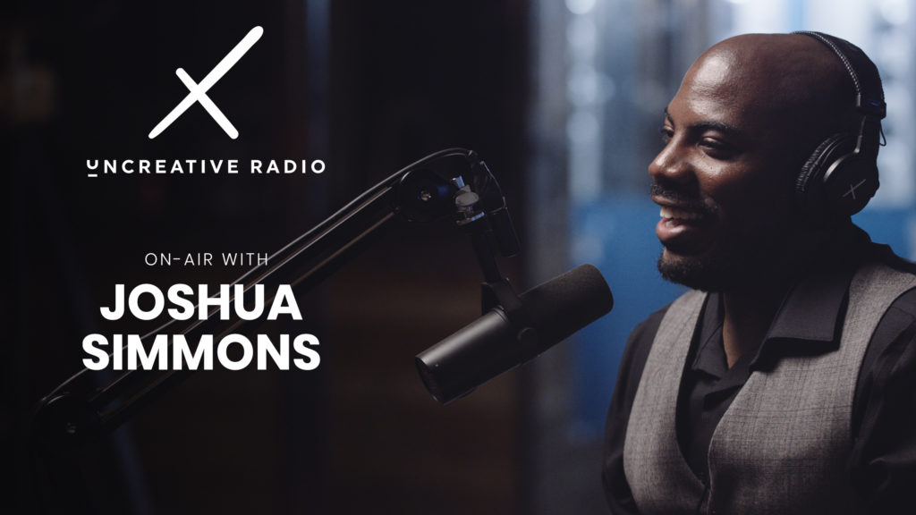 uncreative radio with joshua simmons
