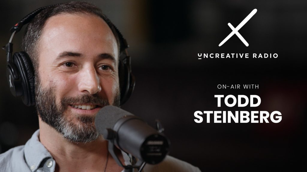 Uncreative Radio with Todd Steinberg